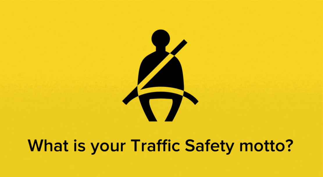 Traffic Safety Motto